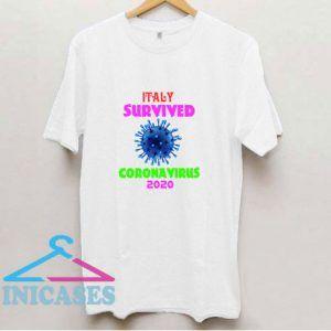 Italy Survived Coronavirus T Shirt