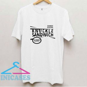 Knuckle Sandwich By Pinemach T Shirt