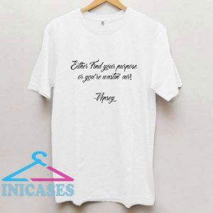 Nipsey Quote T Shirt