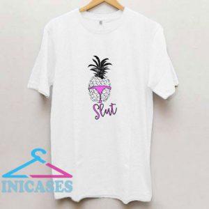 Pineapple Slut T Shirt