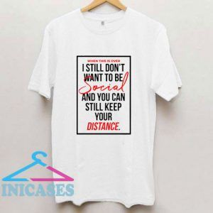 Social Distance Quotes Text T Shirt