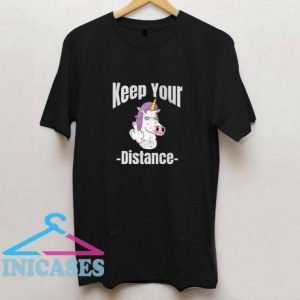 Unicorn Keep Your Distance T Shirt