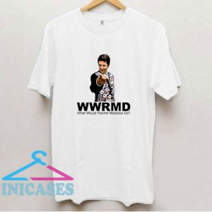 What Would Rachel Maddow T Shirt