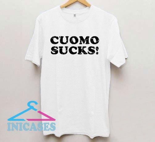 Cuomo Sucks T Shirt