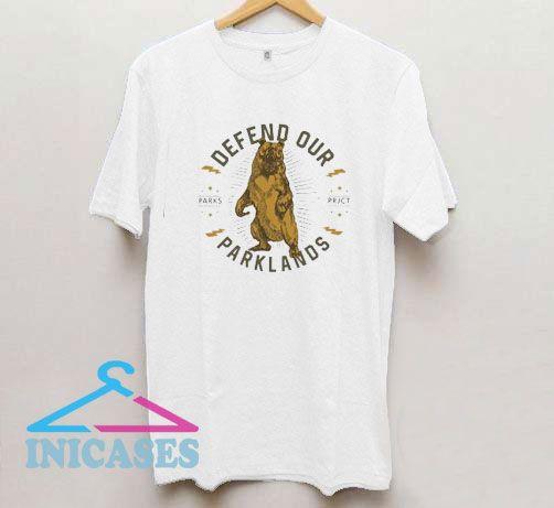 Defend Our Parklands T Shirt