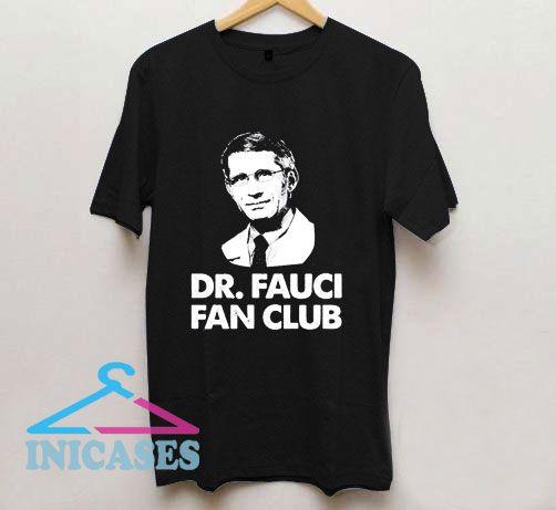 Dr Fauci Fan Club Draw T Shirt