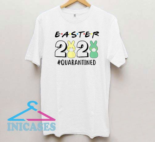 Easter 2020 Quarantined T Shirt