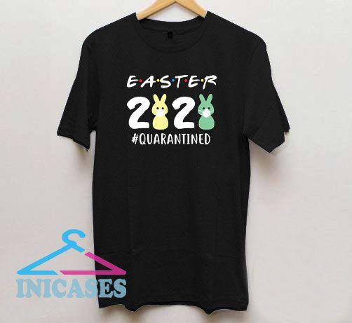 Easters 2020 Quarantine T Shirt
