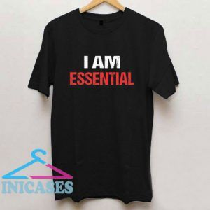 I am Essential Letter T Shirt