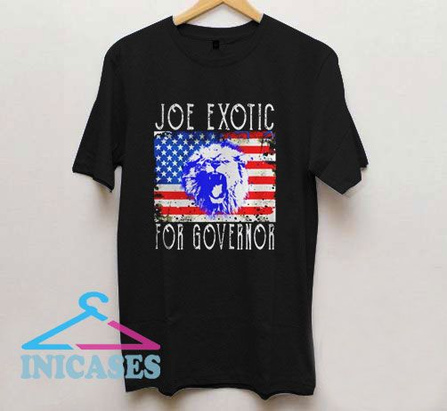 Joe Exotic For Governor Flag 2020 T Shirt