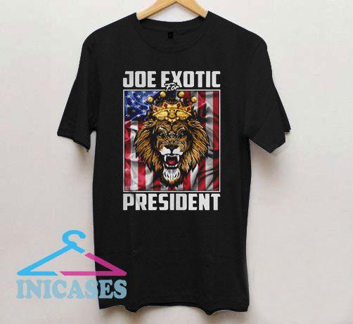 Joe Exotic for President Flag T Shirt