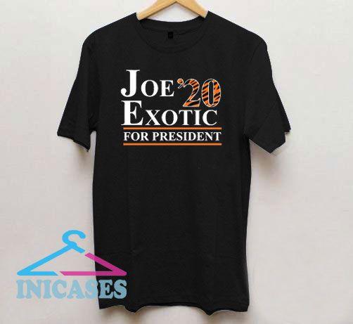 Joe Exotic for President Tiger King 2020 T Shirt