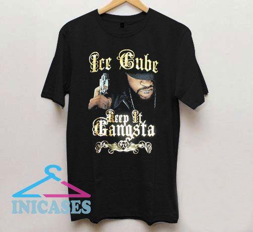 Keep It Gangsta Ice Cube T Shirt