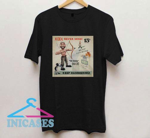 Kools Never Miss Joe Rogan T Shirt