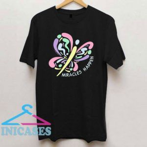 Miracles Happen Butterfly T Shirt