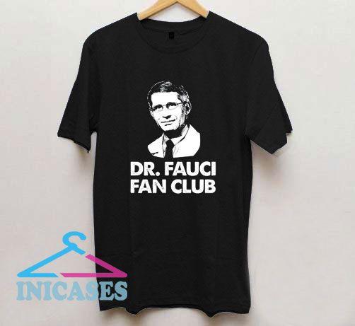 Official Dr Fauci Fan Club T Shirt