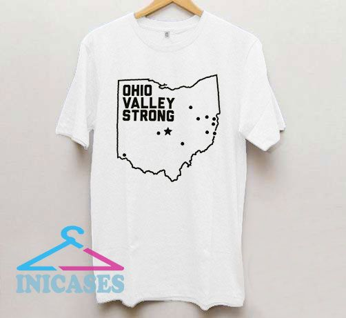 Ohio Valley Strong T Shirt