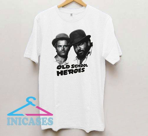 Old School Heroes Bud Spencer & Terence Hill T Shirt