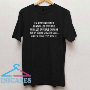 Popular Loner Funny Introvert Saying T Shirt