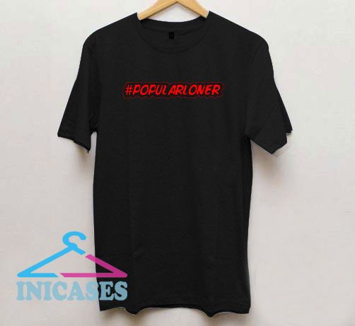 Popular Loner Red Logo T Shirt