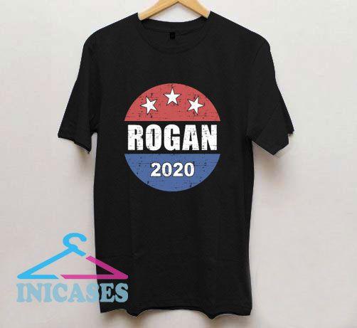 Rogan 2020 funny presidential election T Shirt