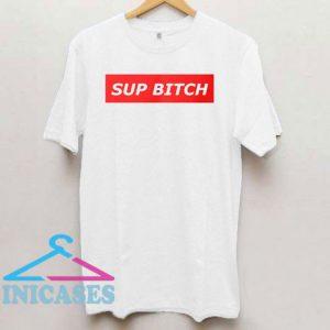 Sup Bitch Classic Logo T Shirt