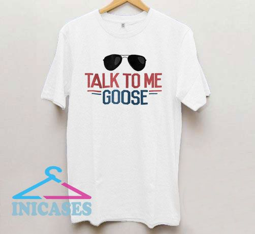 Talk to Me Goose Funny Movie T Shirt