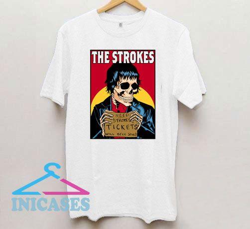 The Strokes Need Strokes Tickets T Shirt
