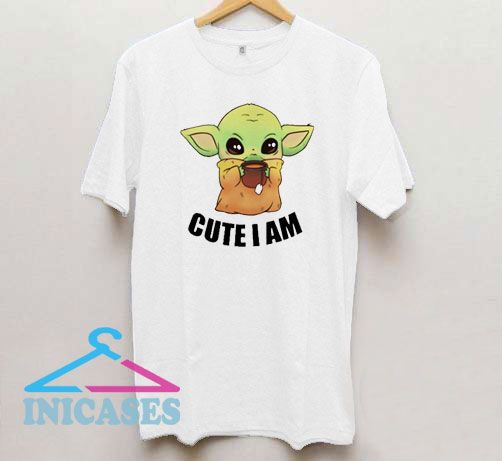 Baby Yoda Cute I am T Shirt