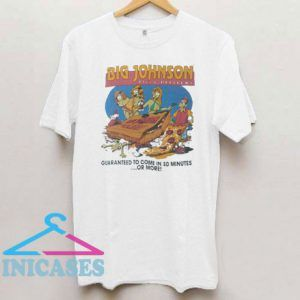 Big Johnson Pizza Delivery T Shirt