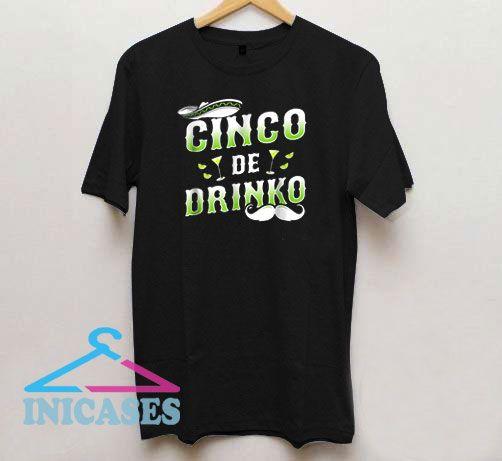Cinco De Drinko Green Logo T Shirt