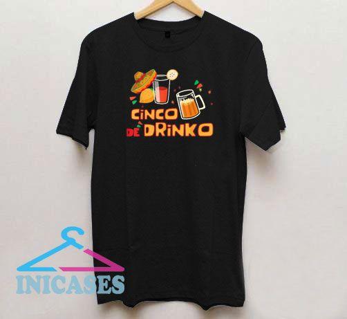 Cinco De Drinko Mexican Fiest T Shirt