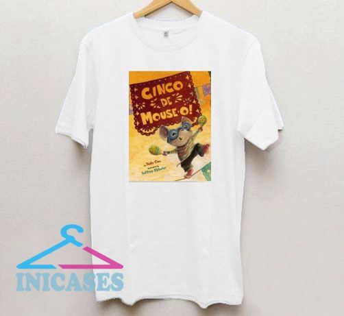 Cinco De Mouse T Shirt