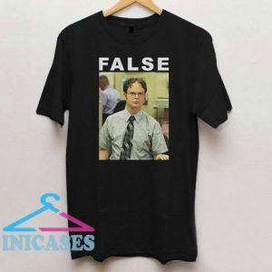 False Dwight Schrute The Office T Shirt