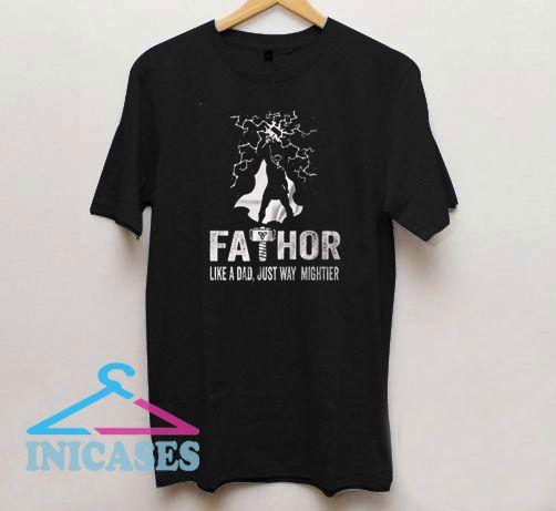 Fathors Like a Dad T Shirt