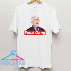Fauci Gang Graphic T Shirt