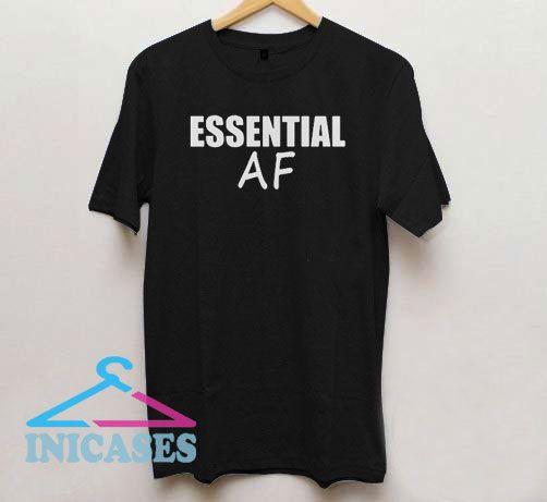 Funny Essential AF T Shirt