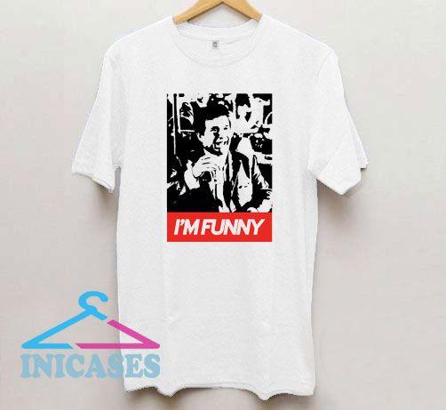 IM FUNNY Goodfellas T Shirt