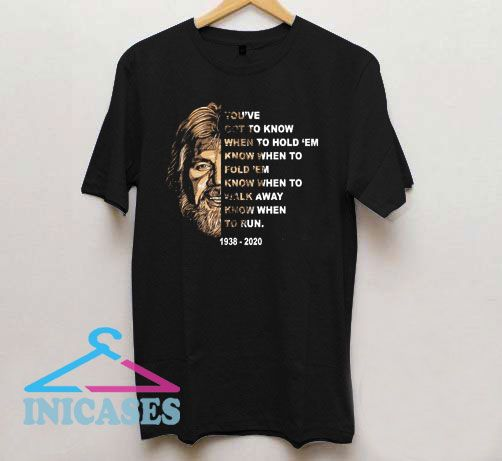 Kenny Rogers Youve Got To Know T Shirt
