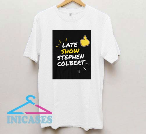 Late Show Stephen Colbert Poster T Shirt