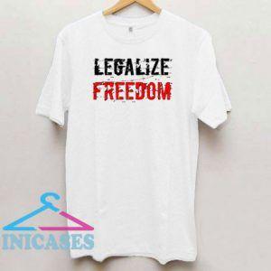 Legalize Freedom Art T Shirt