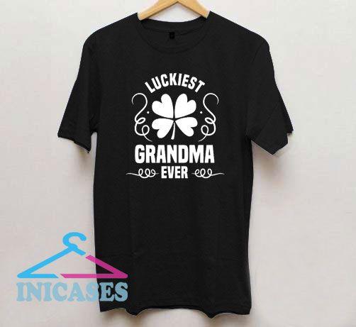 Luckiest Grandma Ever T Shirt