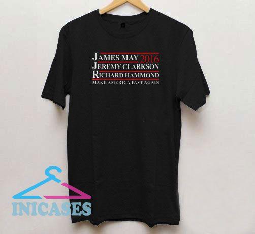 Make America Fast Again James May T Shirt