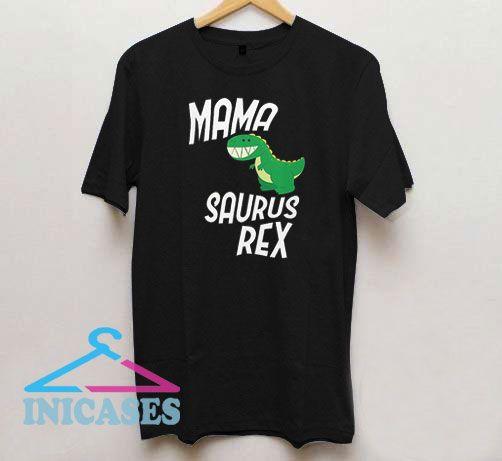 Mama Saurus Rex Cute T Shirt