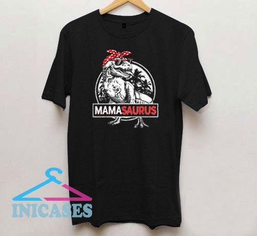 Mamasaurus Happy Mothers Day T Shirt