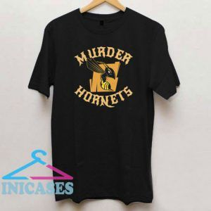 Murder Hornets The Bees T Shirt