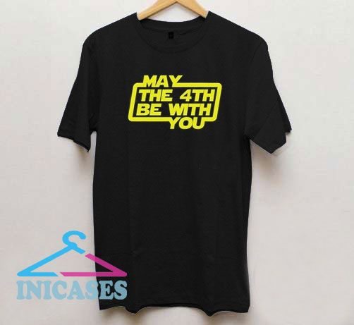 Official May The 4th Be With You T Shirt