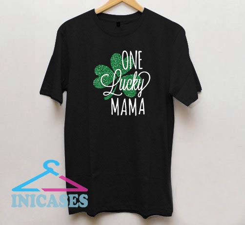 One Lucky Mama Vintage St Patricks Day T Shirt