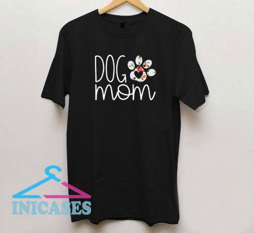 Paw Dog Mom Floral Graphic T Shirt