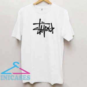 Stupid Letter Stussy T Shirt